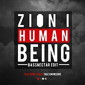 Human Being (BassNectar Edit) - Single by Zion I