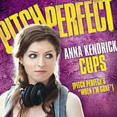 """Cups (Pitch Perfect's """"When I'm Gone"""") de Anna Kendrick"""