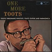 One More Toots by Toots Thielemans