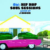 Om: Hip Hop Soul Sessions by Various Artists