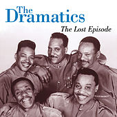 The Lost Episode van The Dramatics