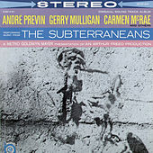 Kerouac's the Subterraneans (Original Motion Picture Soundtrack) by Various Artists