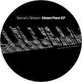Distant Piano EP by Samuel L Session