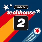 This Is Techhouse 2 by Various Artists