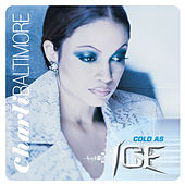 Cold as Ice by Charli Baltimore