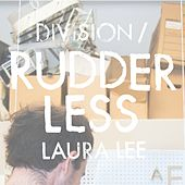 Rudderless by Division Of Laura Lee