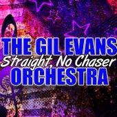 Straight, No Chaser von Gil Evans