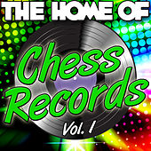 The Home of Chess Records Vol. 1 de Various Artists