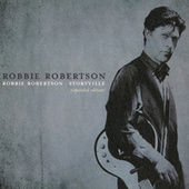 Robbie Robertson / Storyville (Expanded Edition) by Robbie Robertson