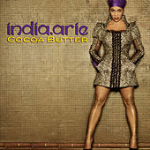 Cocoa Butter by India.Arie