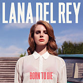 Born To Die (Deluxe Version) by Lana Del Rey