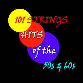 Hits of the 50's and 60's by 101 Strings Orchestra