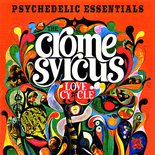 Love Cycle Psychedelic Essentials By Crome Syrcus Napster