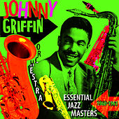Essential Jazz Masters 1960-1961 by Johnny Griffin