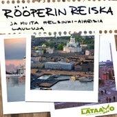 Rööperin Reiska ja muita Helsinki-aiheisia lauluja von Rööperin Reiska ja muita Helsinki-aiheisia lauluja