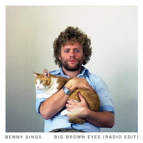 Big Brown Eyes (radio Edit) by Benny Sings