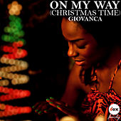 On My Way (christmas Time) by Giovanca