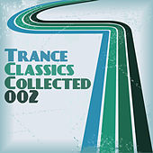 Trance Classics Collected 02 von Various Artists