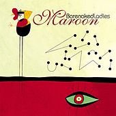Maroon by Barenaked Ladies