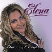 Ouve a Voz do Coracao by Elena