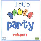 ToCo Dance Party, Vol. 1 by Various Artists