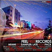 Feel Free Records Miami 2013 Sampler (Late Night Pack) by Various Artists