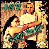 Back to the 90's (The Remixes) by J.