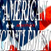 American Gentlemen (30 Songs) by Various Artists