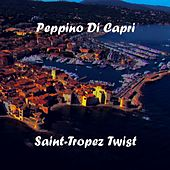Saint-Tropez Twist by Peppino Di Capri