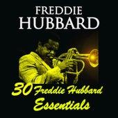 30 Freddie Hubbard Essentials by Freddie Hubbard
