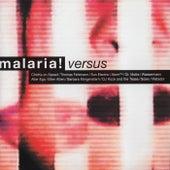 Versus by Malaria