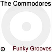 Funky Groove by The Commodores