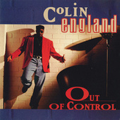Out Of Control by Colin England