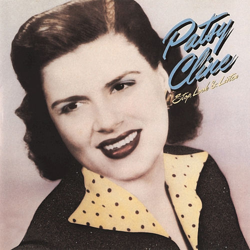 Stop, Look & Listen by Patsy Cline