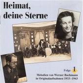 Heimat, deine Sterne: Lieder und Melodien von Werner Bochmann, Vol. 1 (1933-1943) by Various Artists