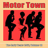 Motor Town: The Early Years 1962, Volume 10 von Various Artists