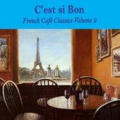 C'est si bon: French Café Classics, Volume 2 von Various Artists