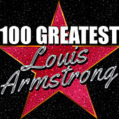 100 Greatest: Louis Armstrong von Louis Armstrong