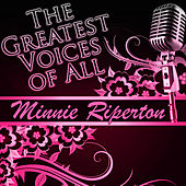 The Greatest Voices of All: Minnie Riperton by Minnie Riperton