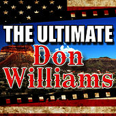 The Ultimate Don Williams by Don Williams