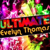 Ultimate Evelyn Thomas de Evelyn Thomas