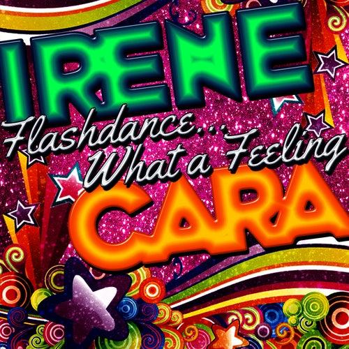 Flashdance...What a Feeling - Single by Irene Cara