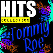 Hits Collection: Tommy Roe by Tommy Roe