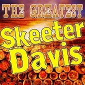 The Greatest Skeeter Davis de Skeeter Davis