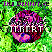 The Definitive Astrud Gilberto von Astrud Gilberto