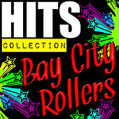 Hits Collection: Bay City Rollers by Bay City Rollers