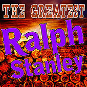 The Greatest Ralph Stanley (Live) de Ralph Stanley