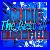 The Best of Mike Bloomfield (Live) by Mike Bloomfield