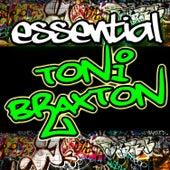 Essential Toni Braxton von Toni Braxton