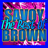 The Best of Savoy Brown (Live) by Savoy Brown